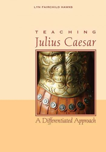 Teaching Julius Caesar: A Differentiated Approach