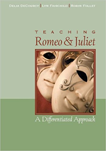 Teaching Romeo & Juliet: A Differentiated Approach